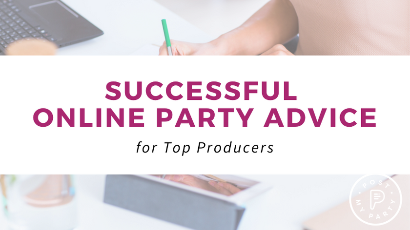 Successful Online Party Advice For Top Producers