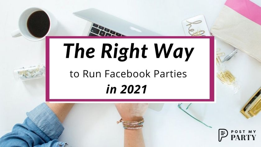The Right Way to Run Facebook Group Parties in 2021