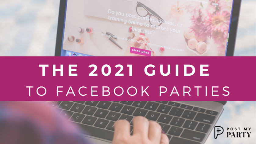 The 2021 Guide to Facebook Parties