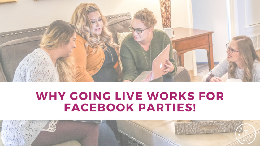 Why Going LIVE Works for Facebook Parties!