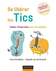 Se libérer des TICS - Cahier d'exercices pour les parents