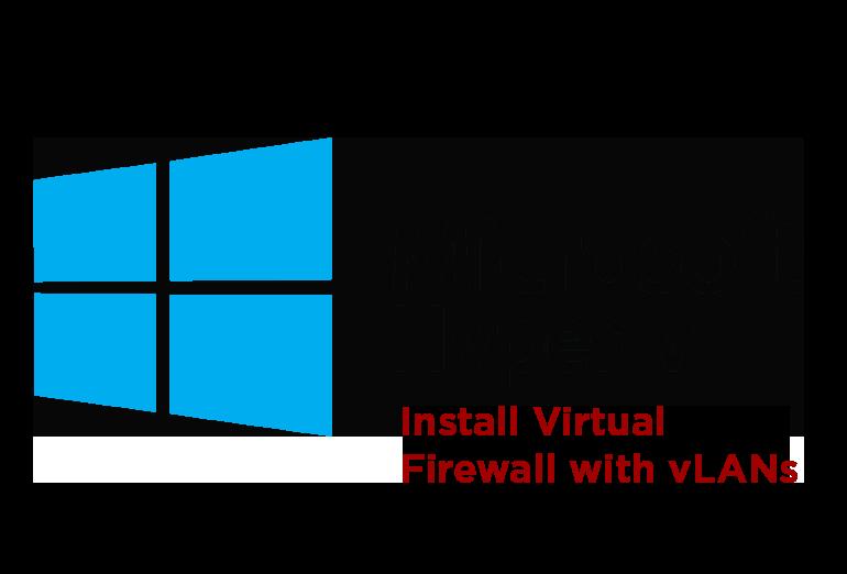 We cover how-to set up a pfSense, Sophos XG, and Cisco Firepower virtual firewalls on Windows Hypervisor