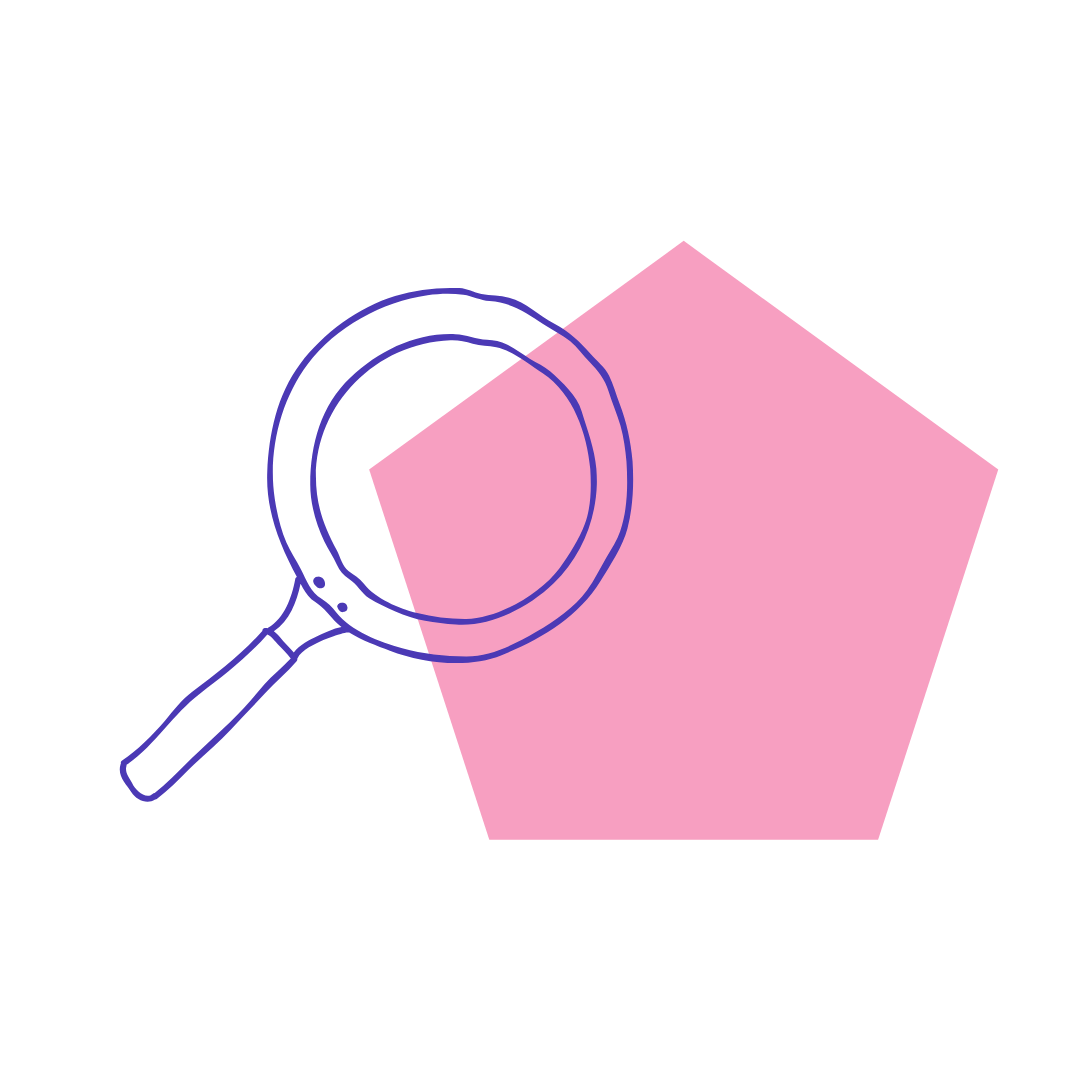 A cute graphic of a blue magnifying glass on a pink pentagon.