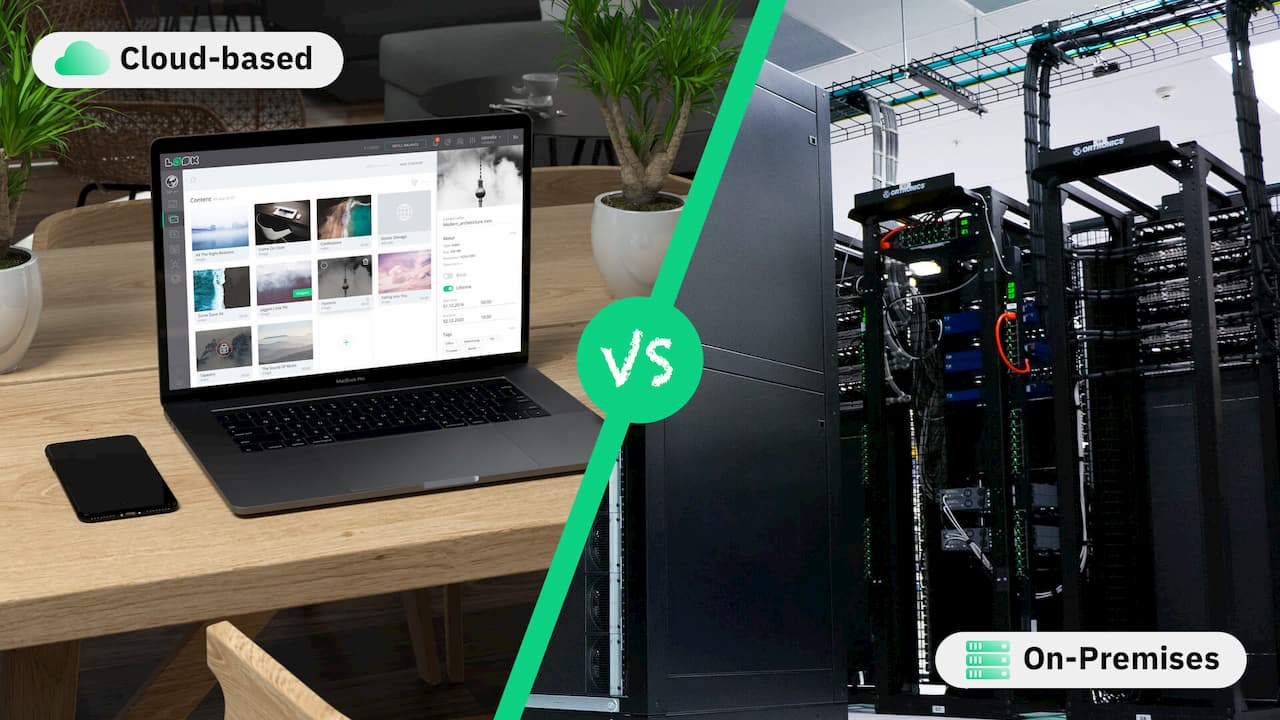 Cloud-based vs. On-Premises Digital Signage Software: What to Choose and Why?