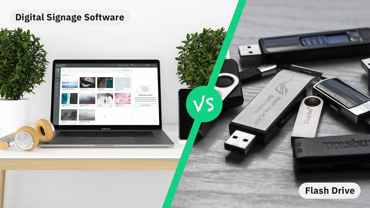 Digital Signage Software vs. Flash Drive: Why There is no Choice in 2021?