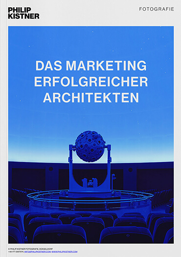 Das Marketing erfolgreicher Architekten