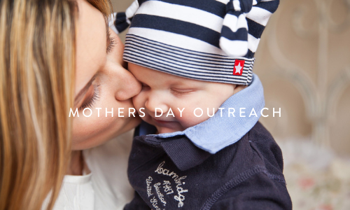 Mother's Day Outreach