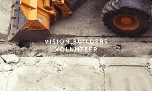 Vision Builders Volunteer Form