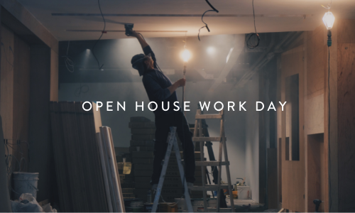 Open House Work Day