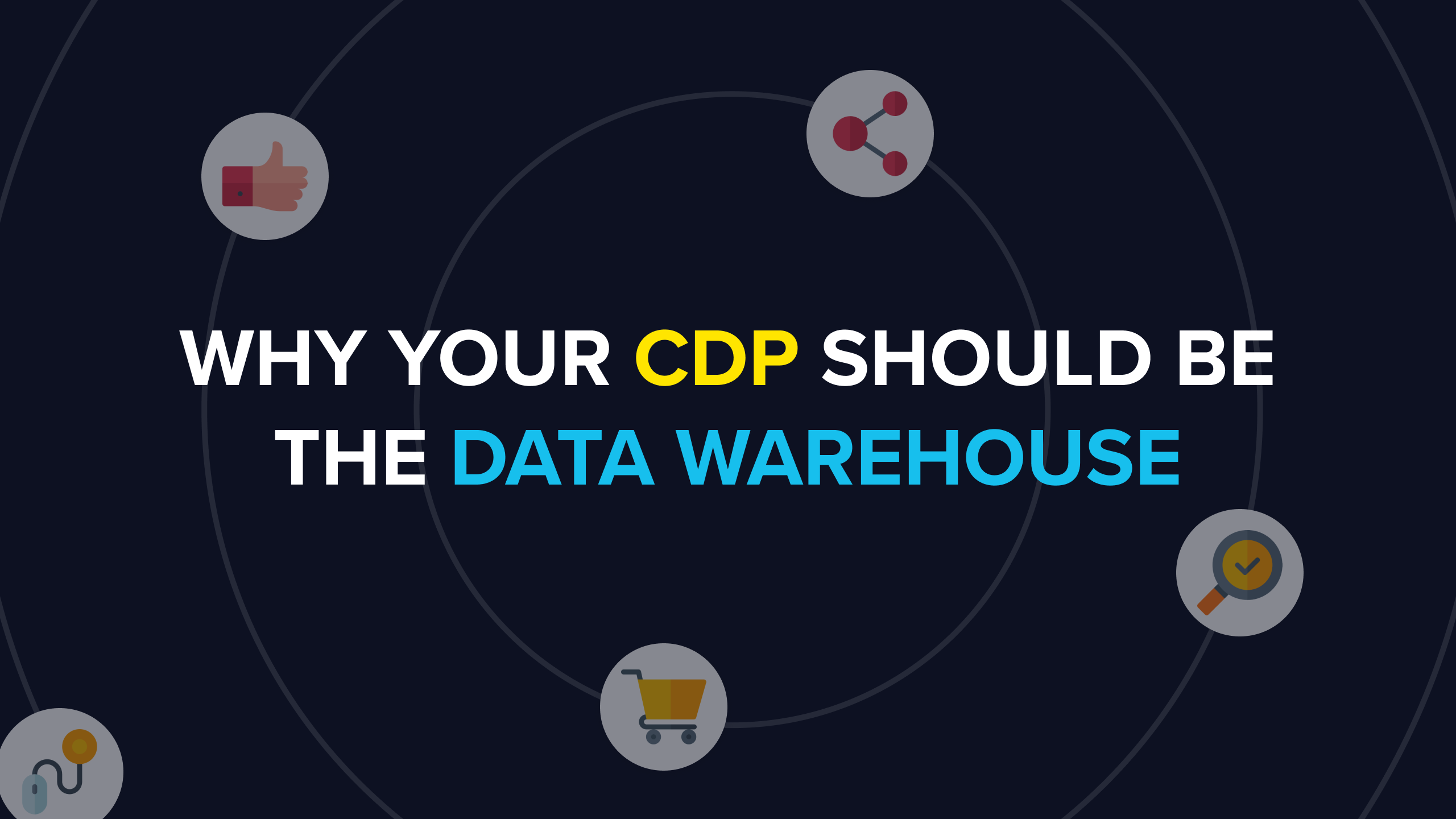 Why your Customer Data Platform should be the data warehouse