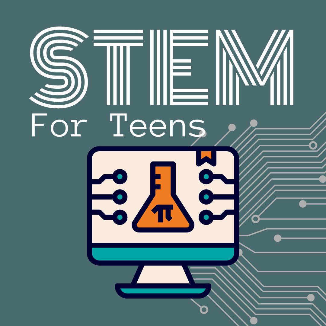 Stem for teens