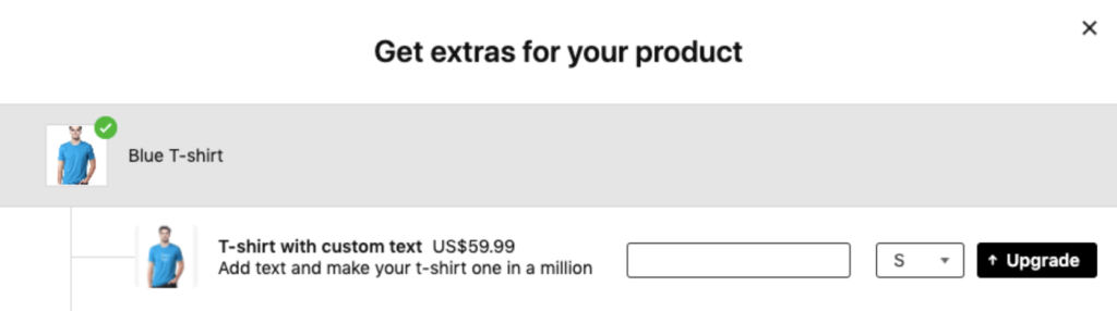 True upsell example from Candy Rack App presenting customized T-shirt upgrading blue T-shirt
