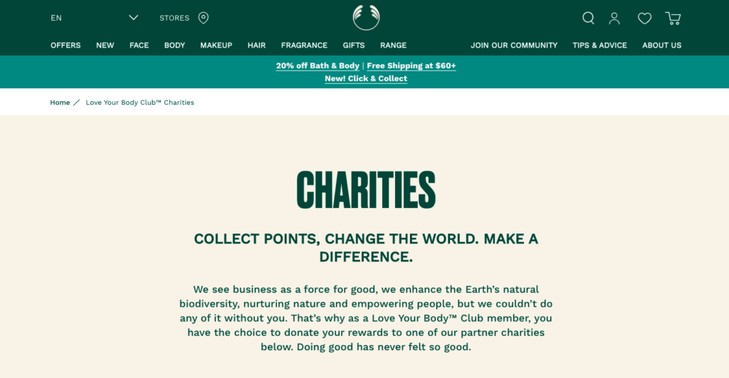 The Body Shop's loyalty program allows members to donate their points to one of their partner charities.