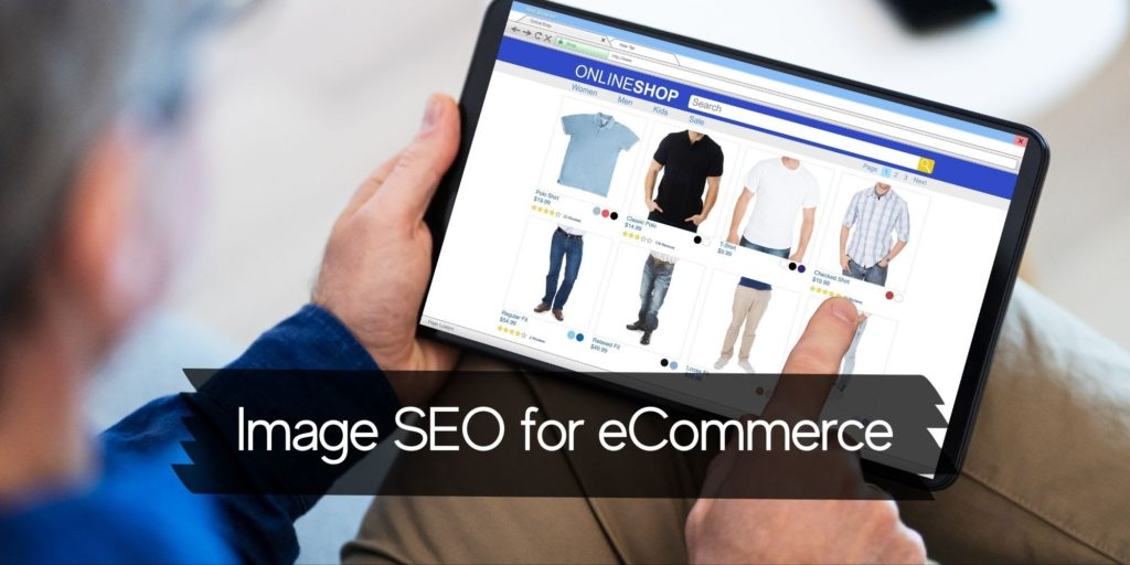 10 tips on image optimization for e-commerce stores