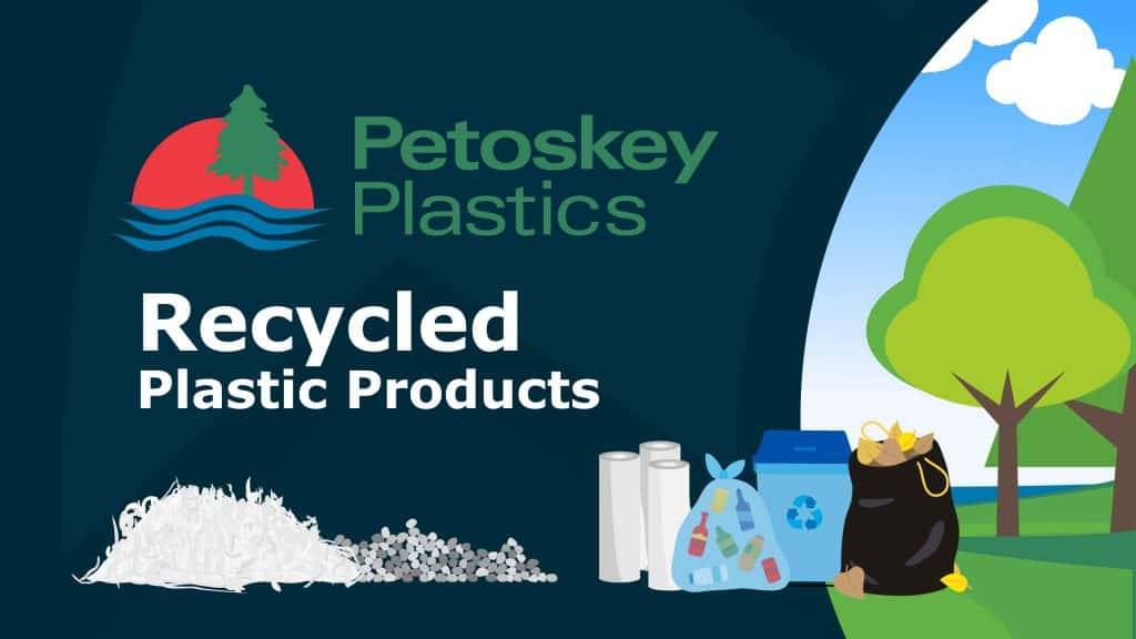Petoskey Plastics Recycled Products Animated Explainer Video