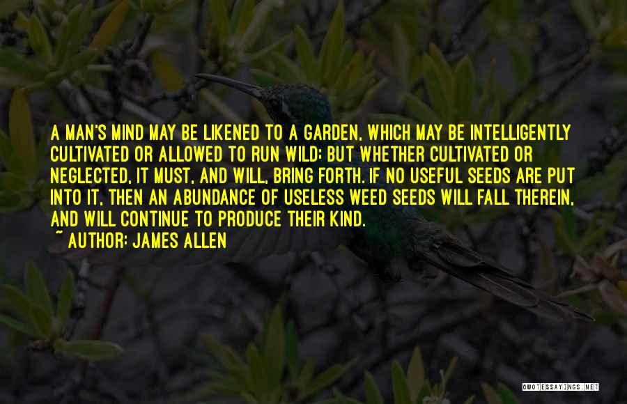 A famous quote by James Allen. How does this quote apply to you and your life?
