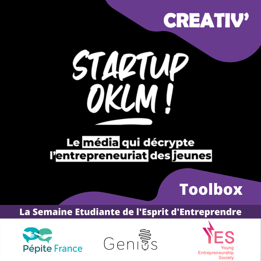Apprends les bases de l'entrepreneuriat avec Startup OKLM