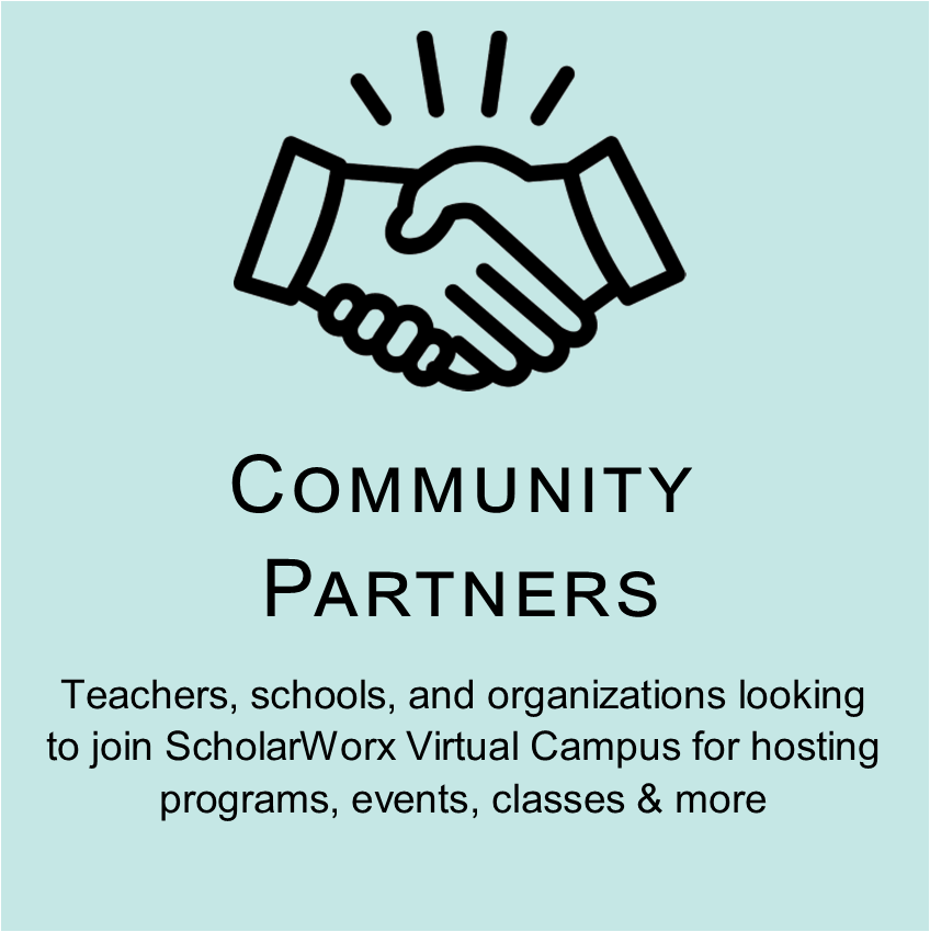 Community Partners tile. Click to see our campus offerings for teachers, schools, and organizations.