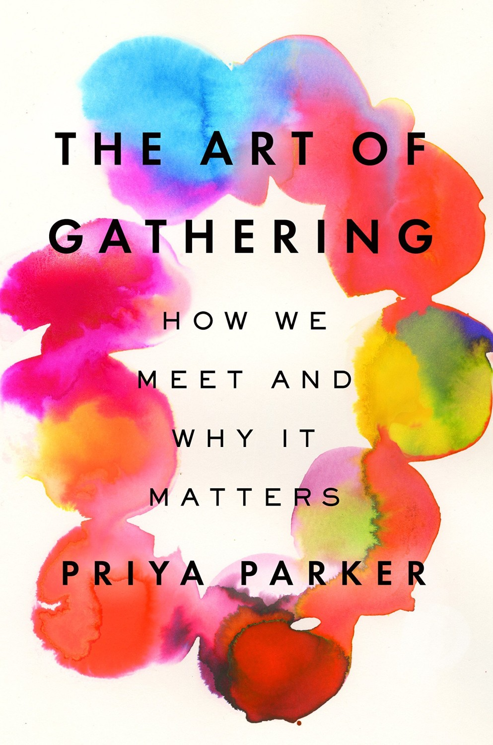 """Cover photo of the book, """"The Art of Gathering"""" by Priya Parker"""