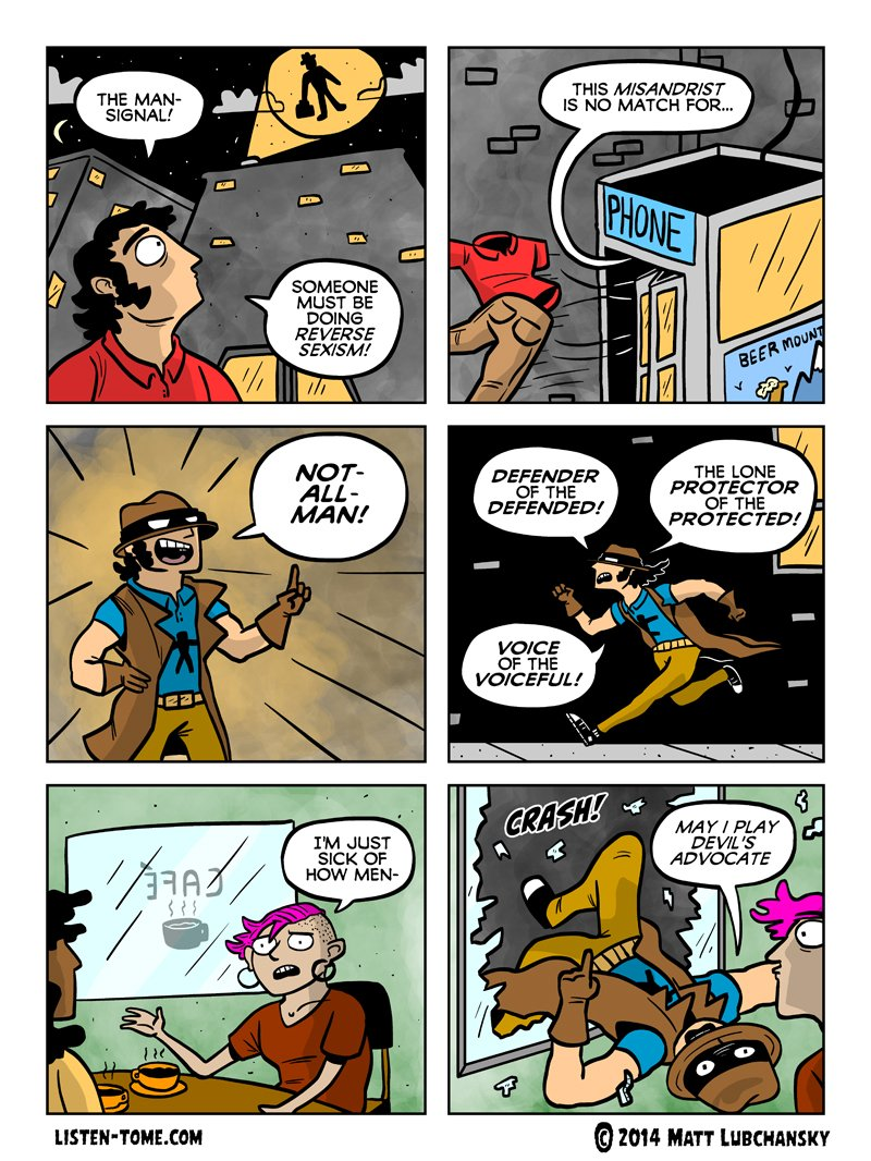 A funny comic about a superhero called 'not all men' man.