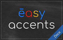Easy Accents - Docs
