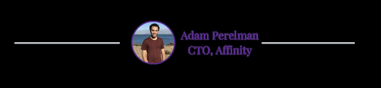 adam-perelman-cto-affinity-technical-hiring