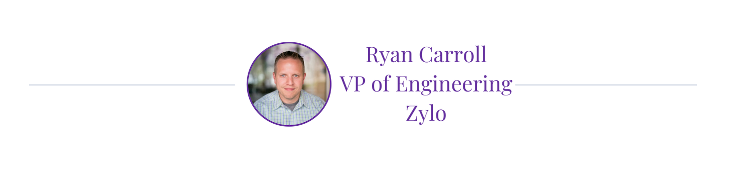 ryan-carroll-zylo-vp-engineering-technical-hiring