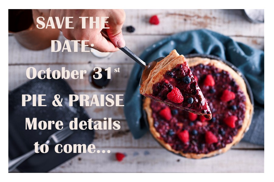 Pie & Praise