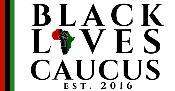 Black Lives Caucus Est. 2016