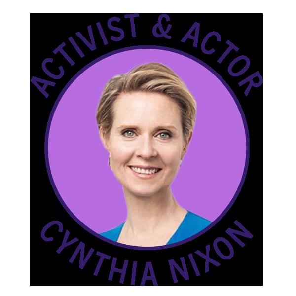 Activist & Actor Cynthia Nixon