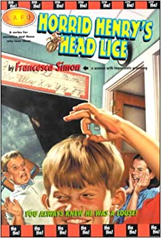 HORRID HENRY'S HEAD LICE by Francesca Simon book cover school children aghast at boy picking through hair