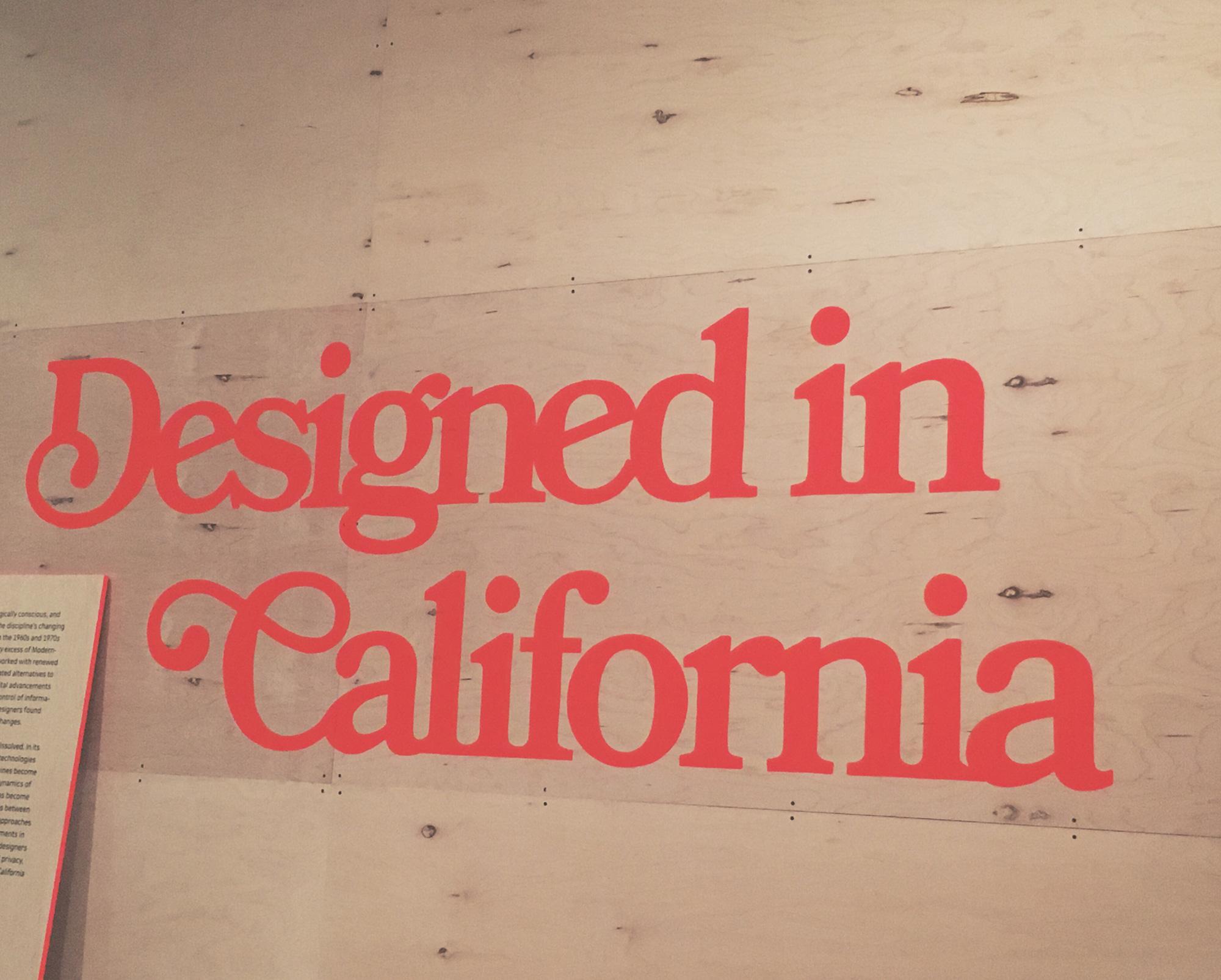 SF MoMA | Designed in California