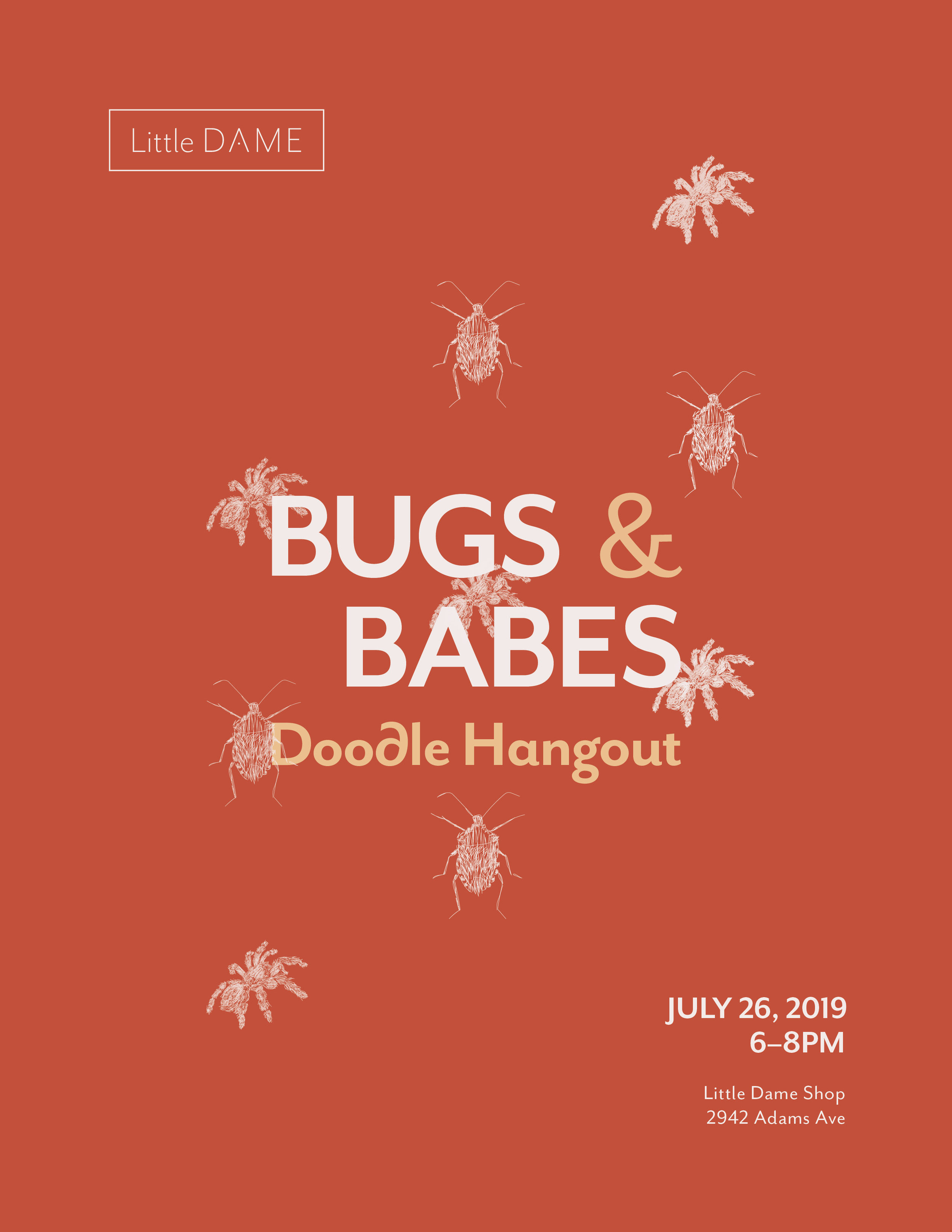 Little Dame | Bugs & Babes | Feels Design Studio, July 2019
