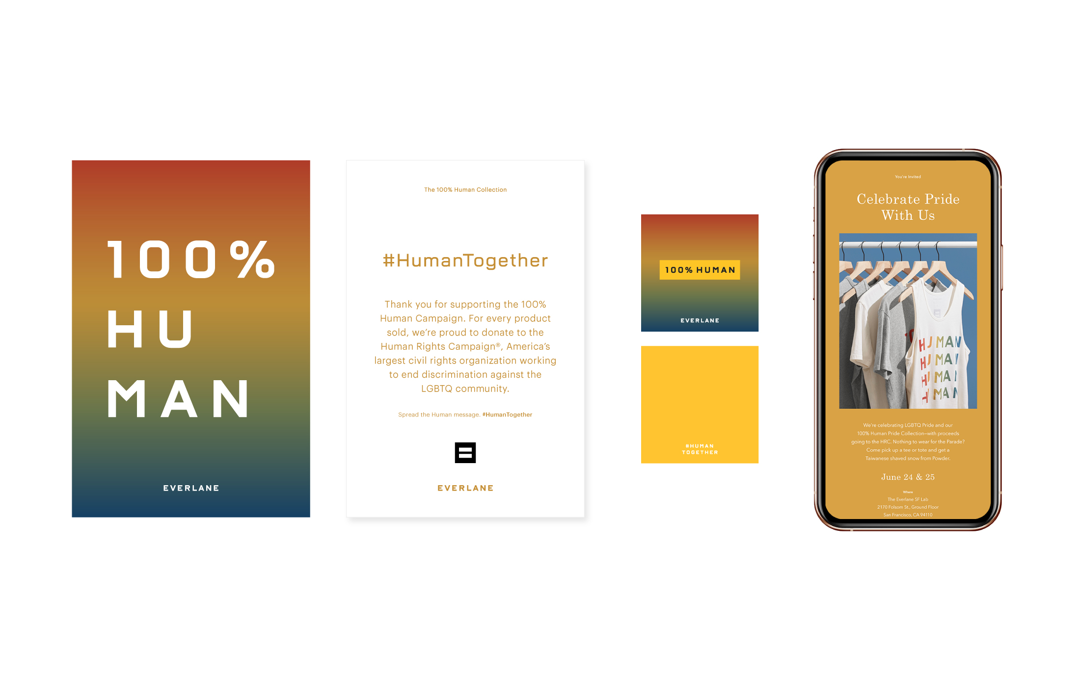 Everlane 100% Human Pride Campaign: Postcard (front and back), Enamel Pin and Pin Backing Card, Email Campaign.