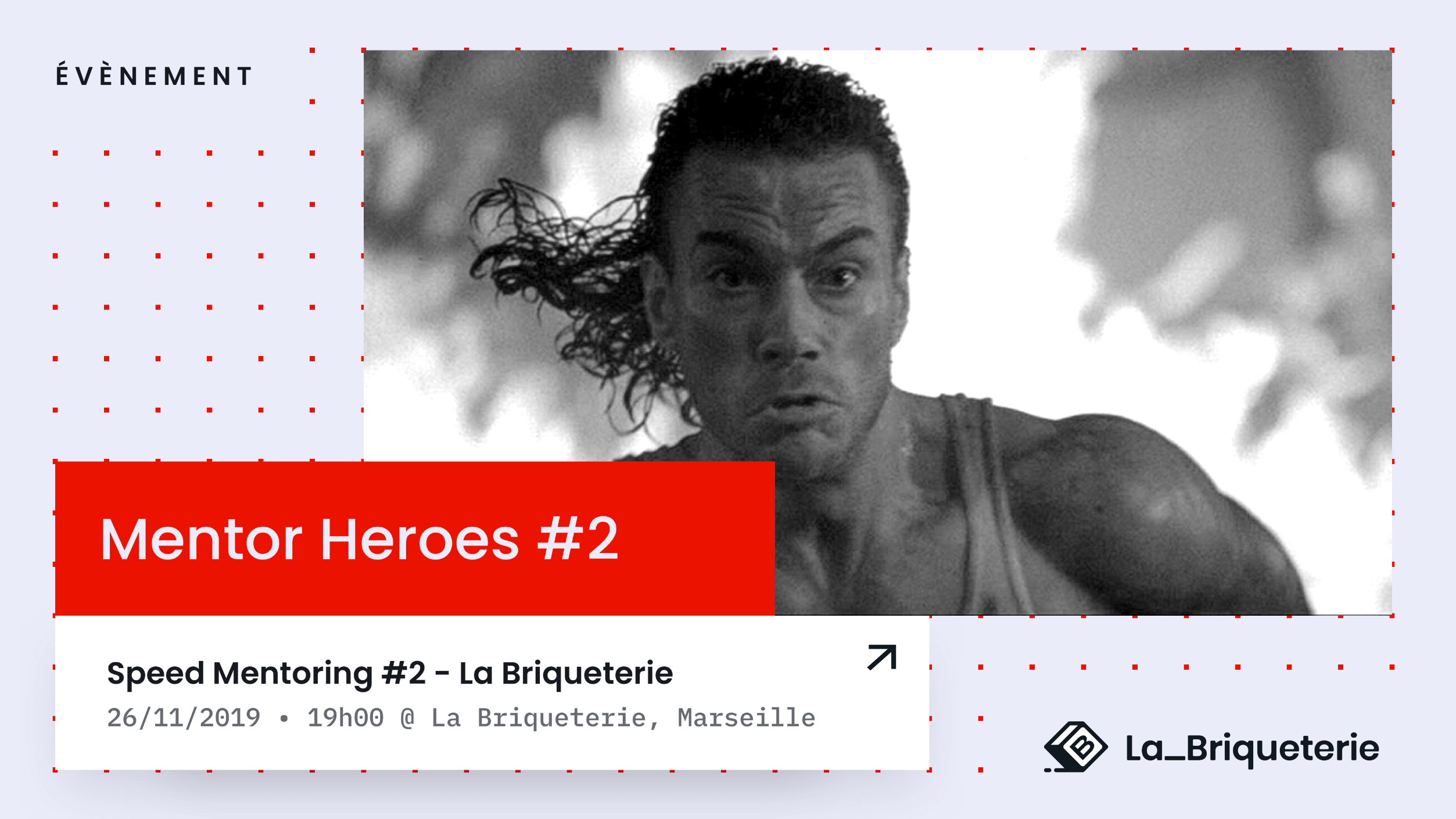 Evenement Mentor Heroes de speed mentoring de La Briqueterie
