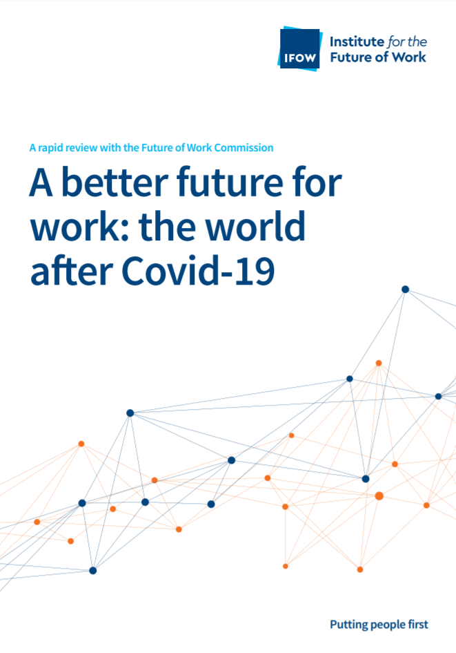 "Front cover of report. It reads ""A Better Future for Work: The World after COVID-19"""