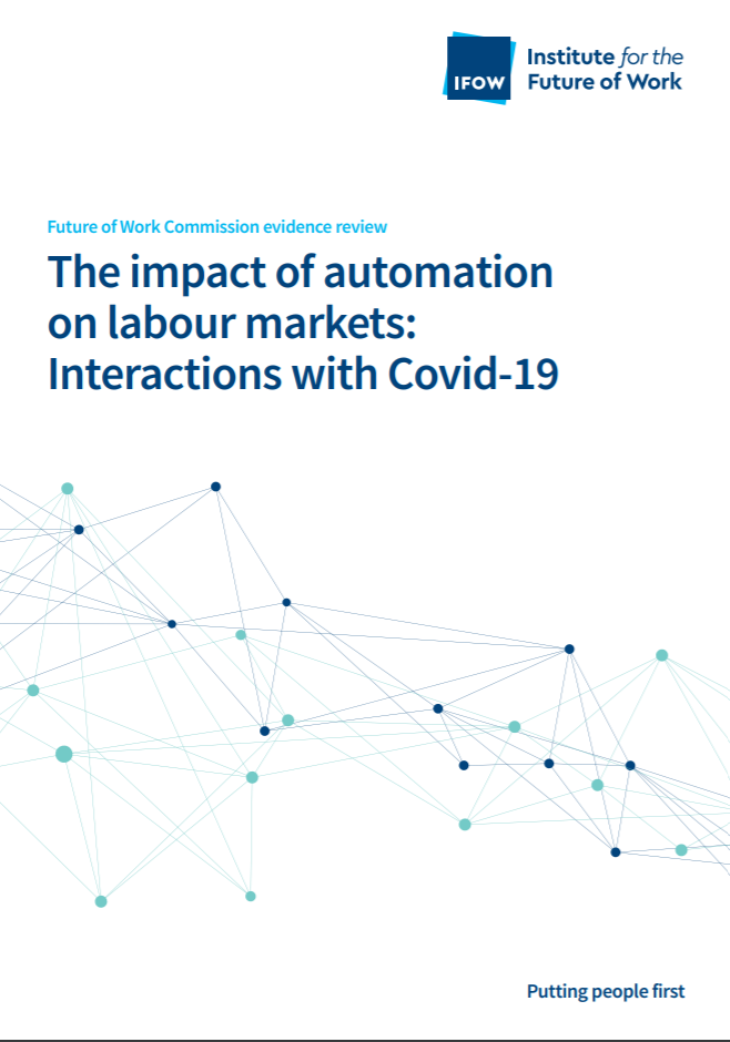 "Front Cover of Report. Title Reads ""The Impact of Automation on Labour Markets: Interactions with Covid-19"""