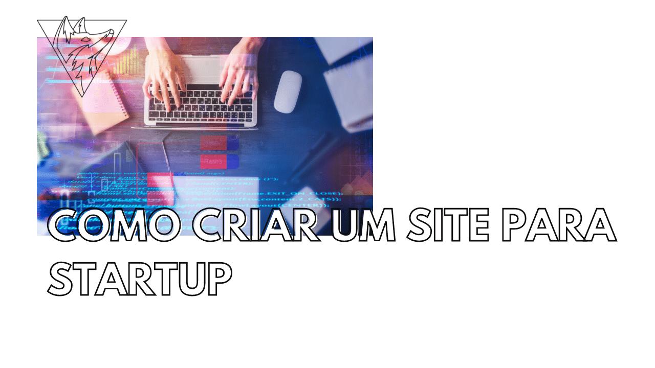 Como criar um site para startup