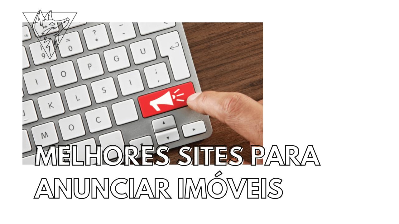 Melhores sites para anunciar imóveis