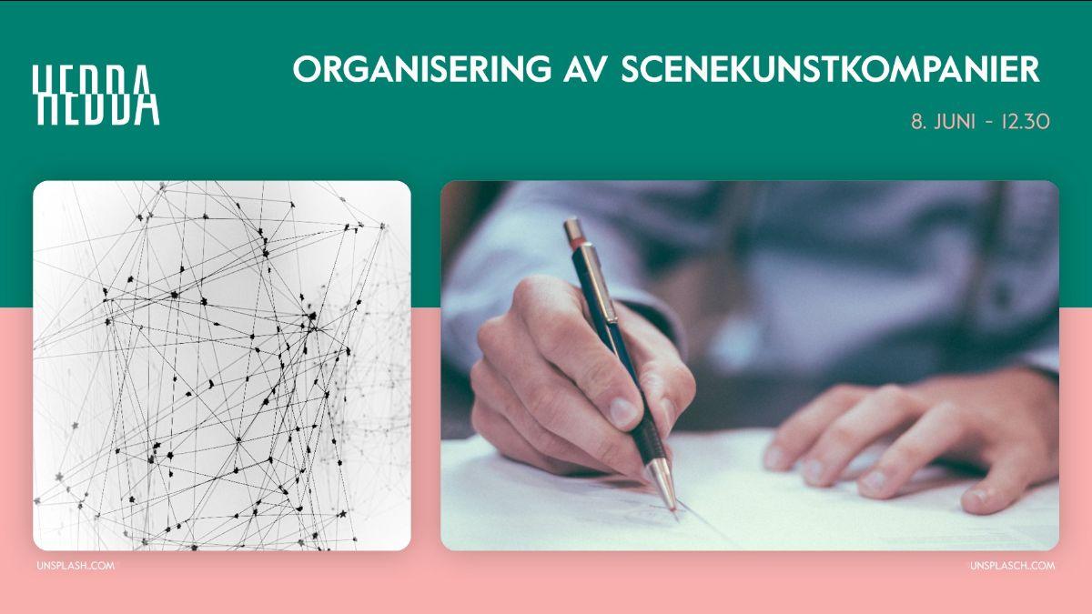 Organisering av scenekunstkompanier Vol2
