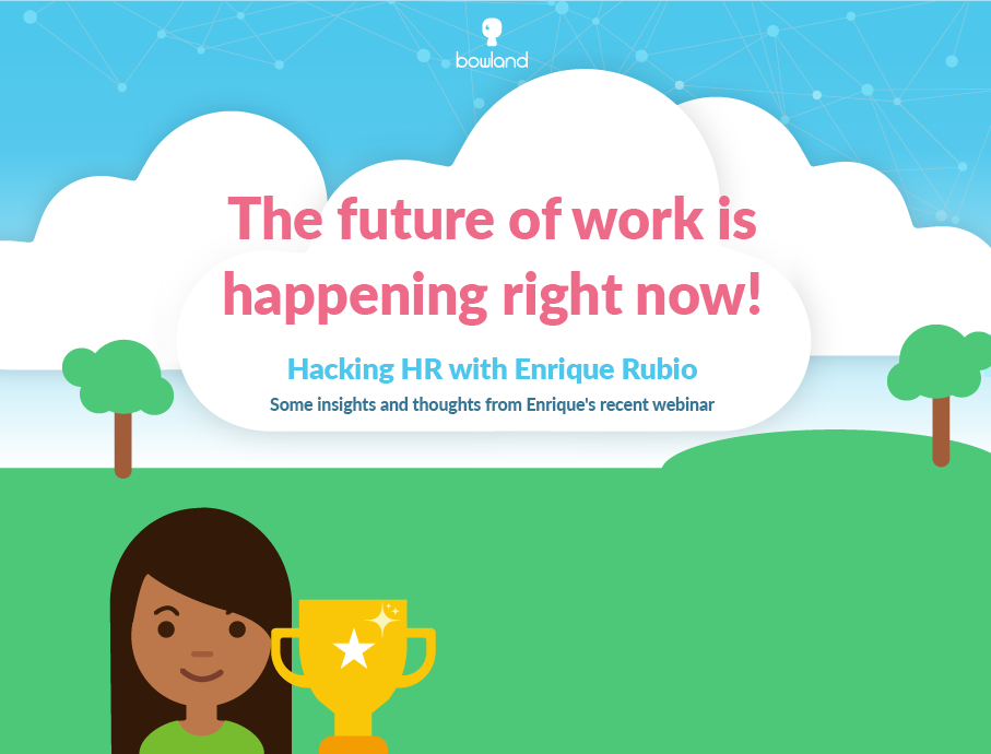 The future of work is happening right now