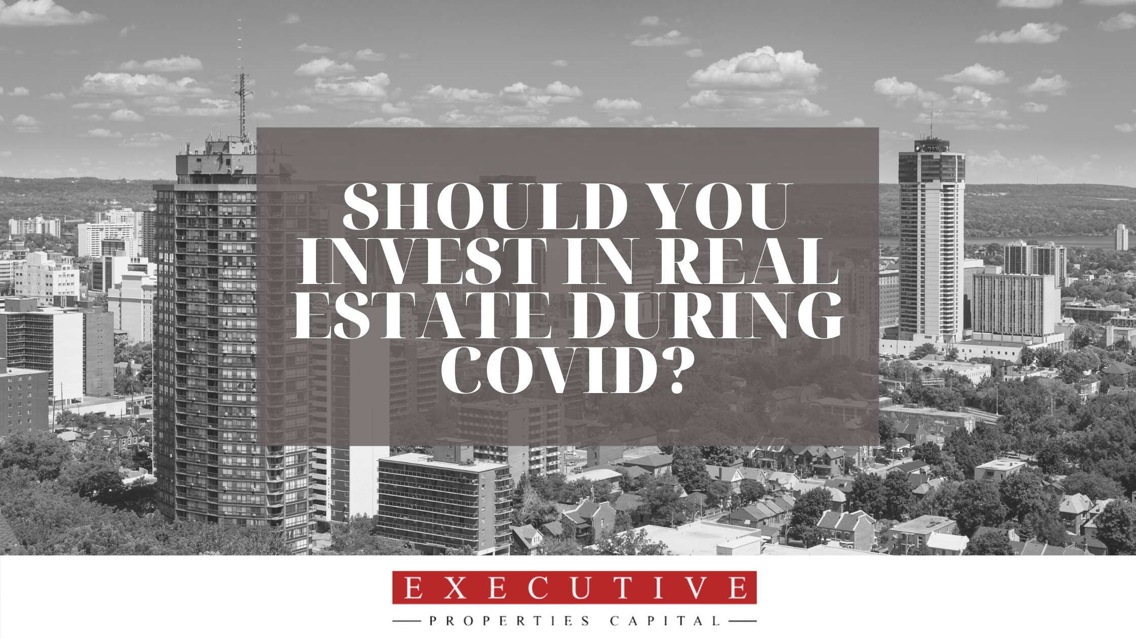 Invest With EPC - Should you invest in real estate during COVID?