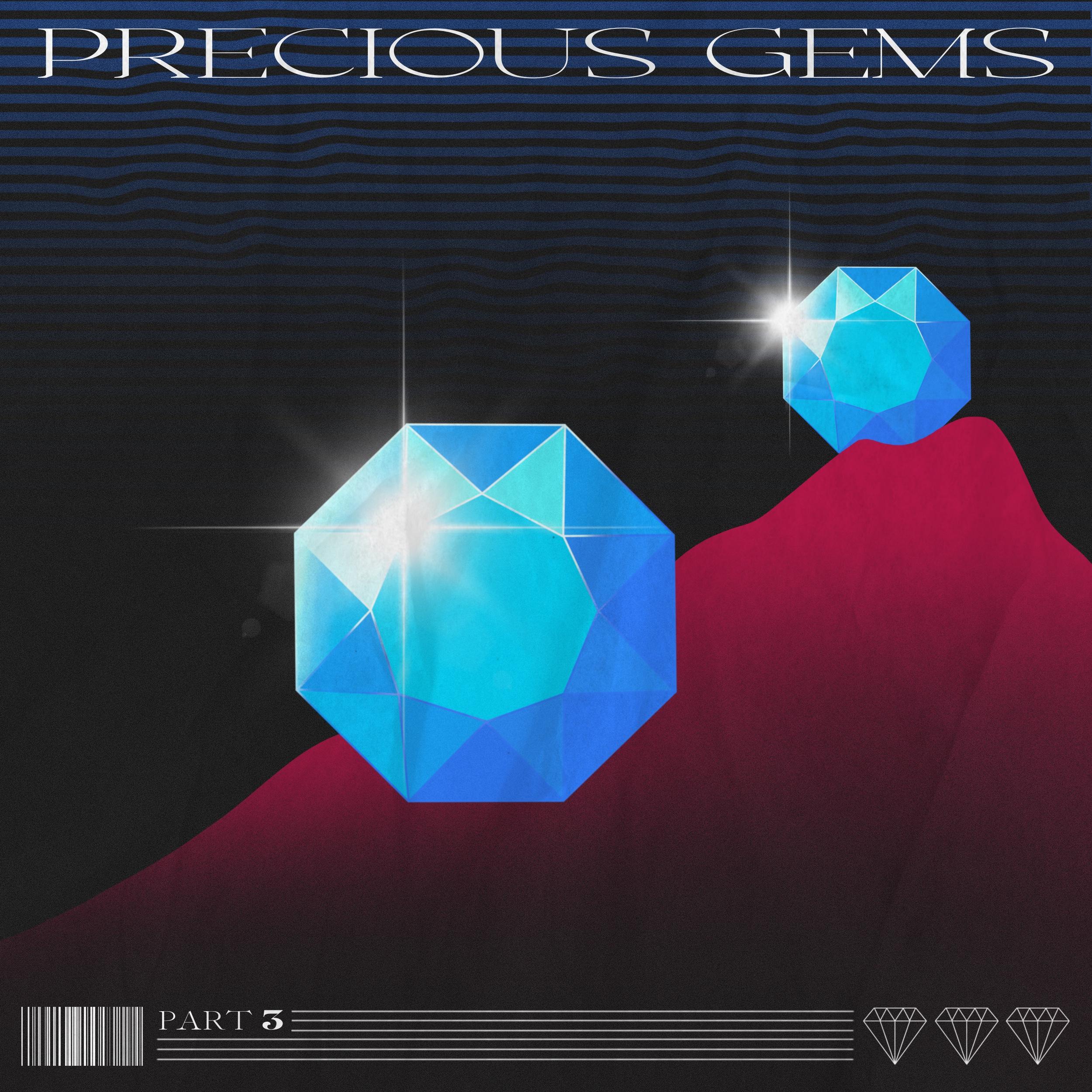 precious gems pt.3