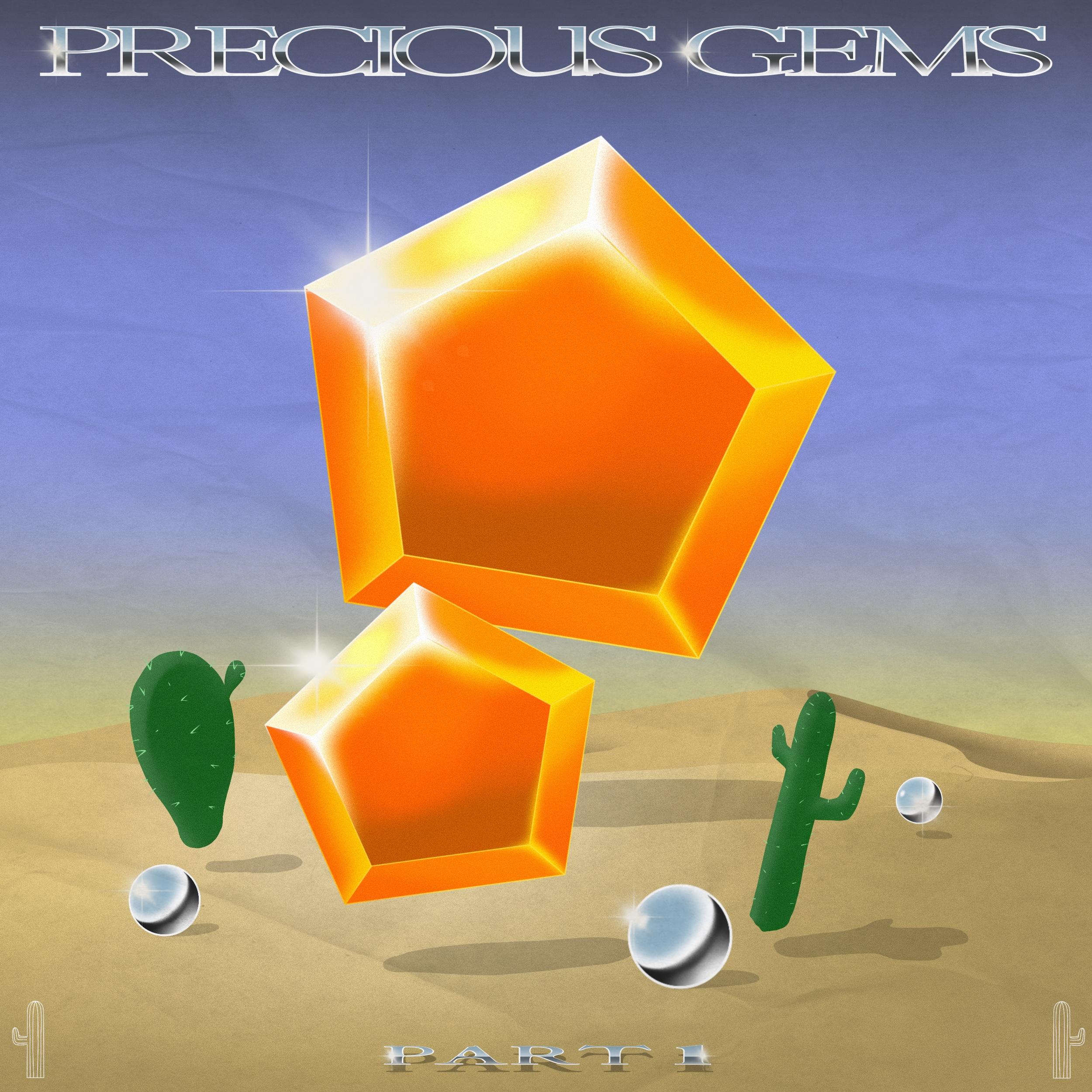 precious gems pt.1