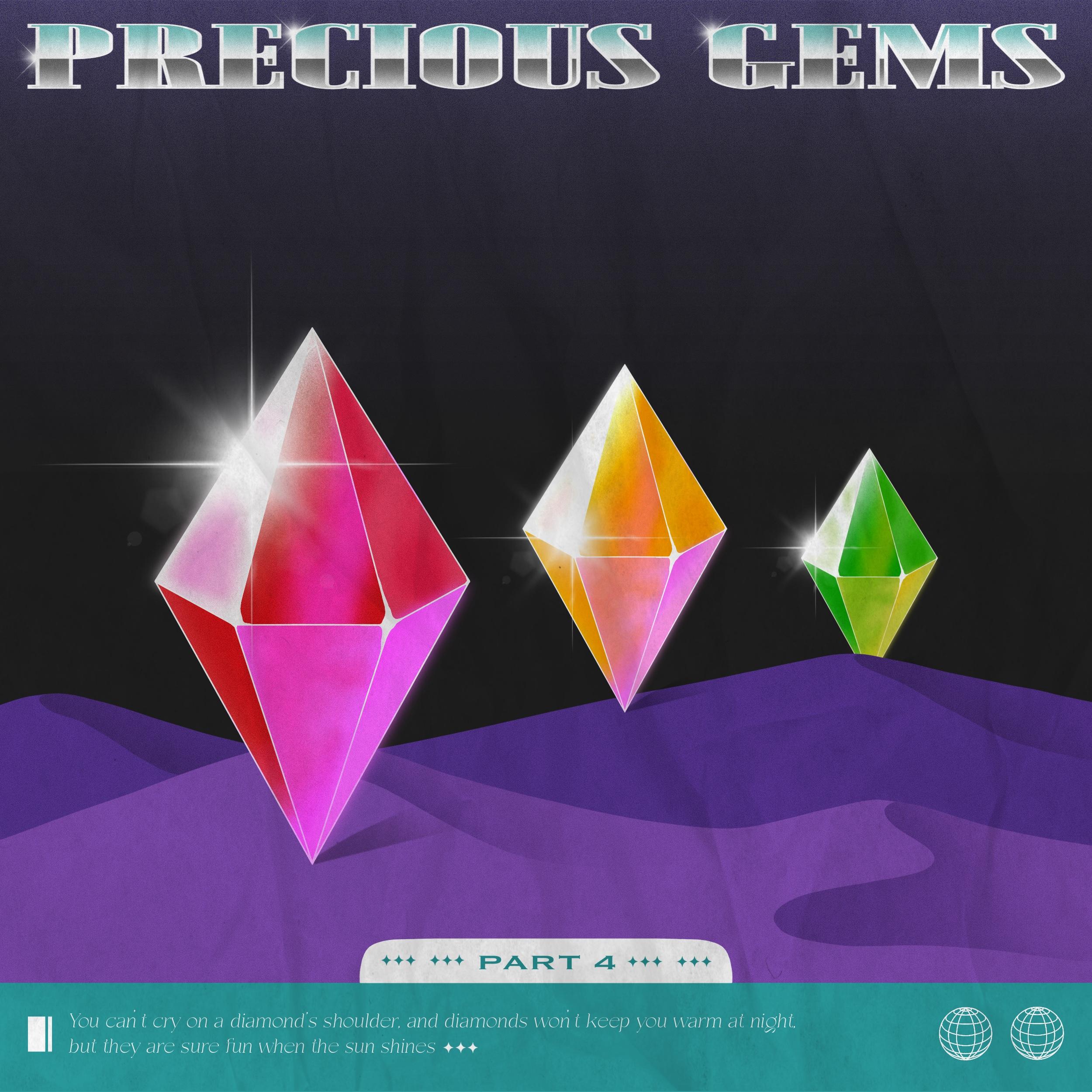 precious gems pt 4