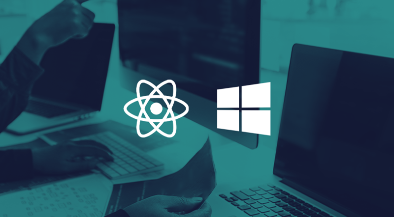 How to Build a Desktop App with React Native for Windows