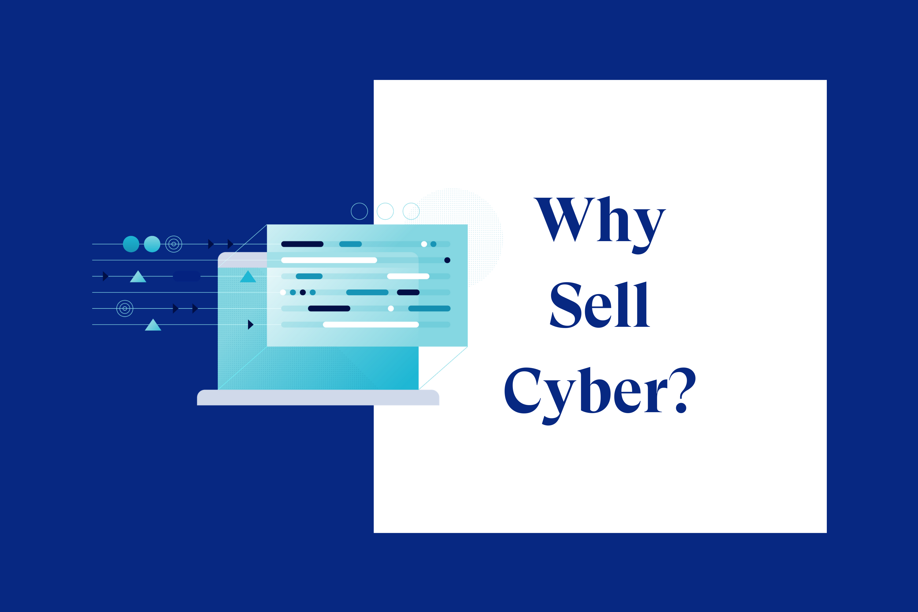 Why Sell Cyber?