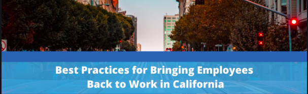How is California getting Back to Work with AB 685?