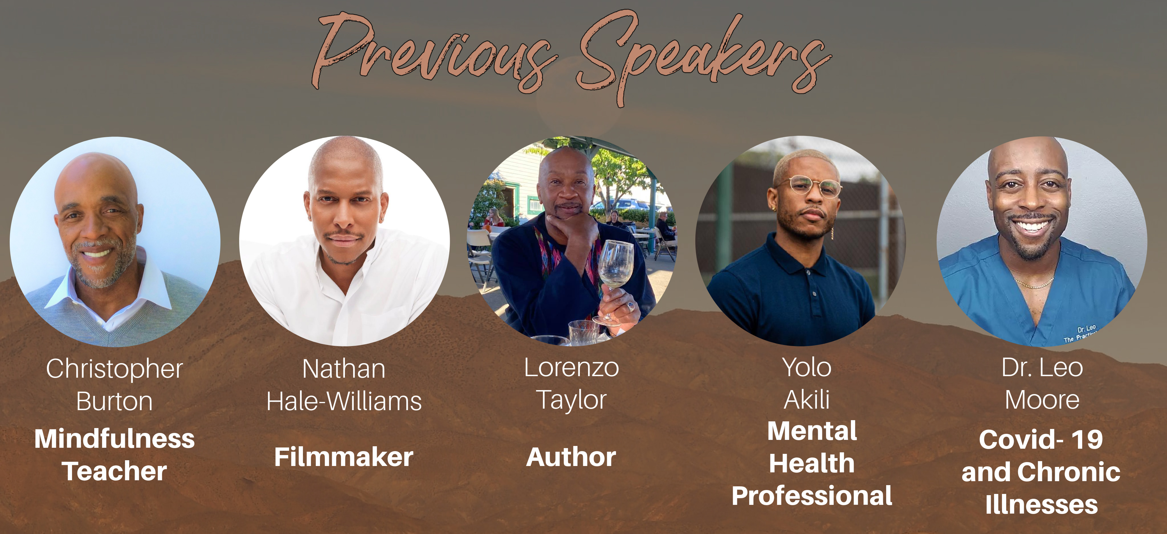 picture of previous speakers yolo robinson, nathan hale williams, lorenzo taylor, and Dr. Leo Moore.
