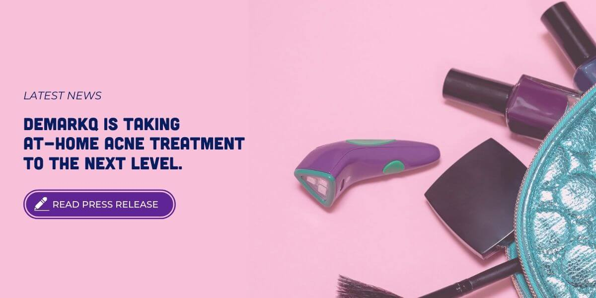 DemarkQ bring at-home acne treatment to next level